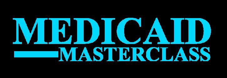 Medicaid Masterclass